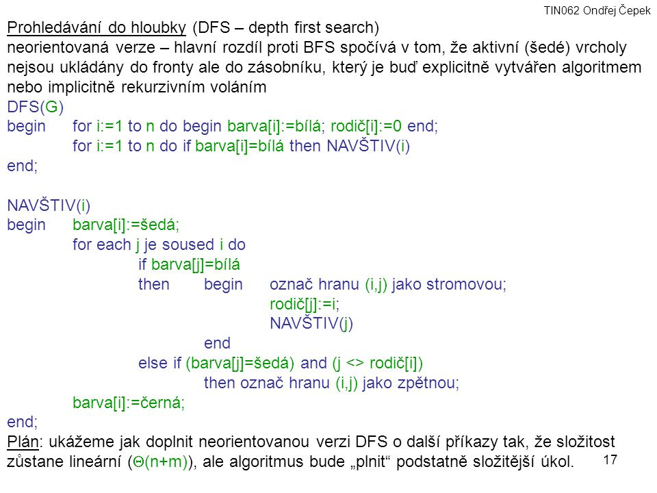 Prohledávání do hloubky (DFS – depth first search)
