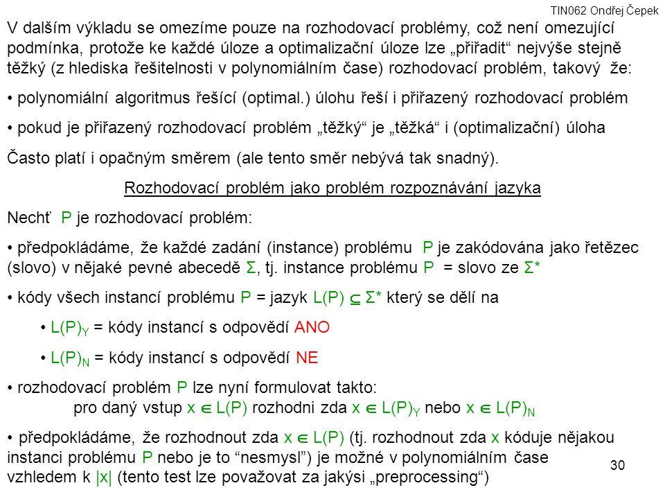 Rozhodovací problém jako problém rozpoznávání jazyka