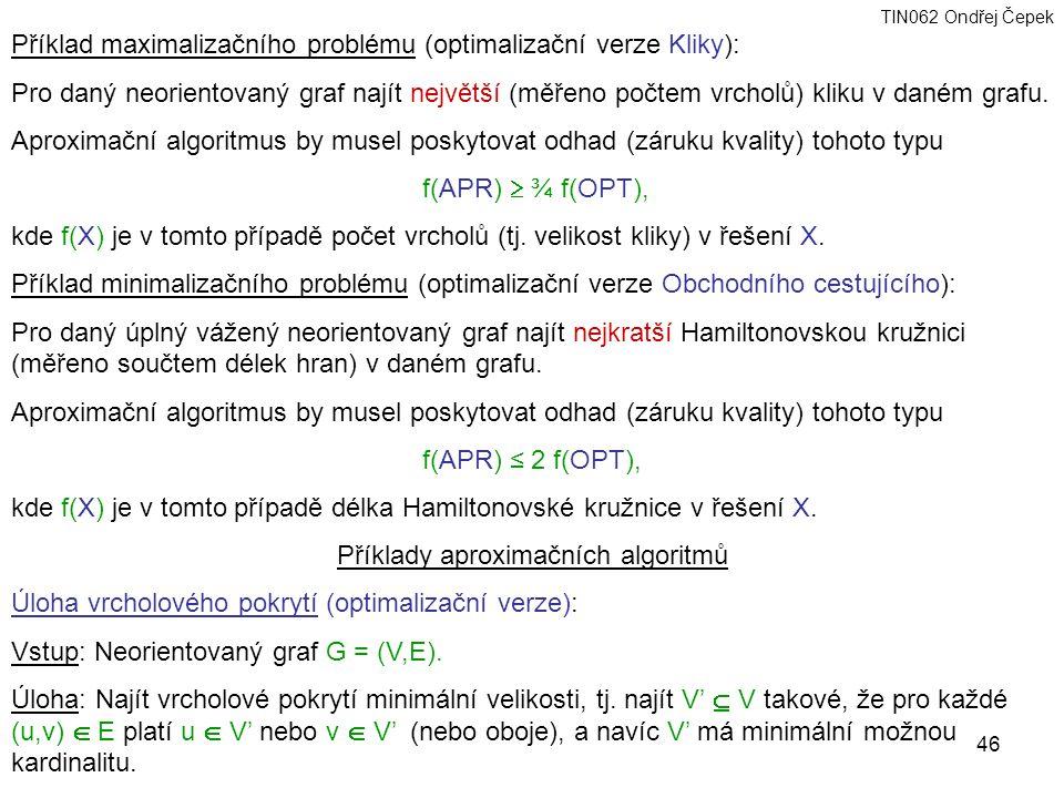 Příklady aproximačních algoritmů