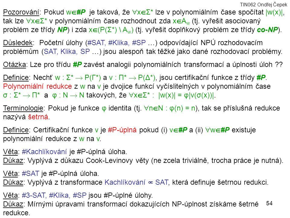 Pozorování: Pokud w#P je taková, že xΣ
