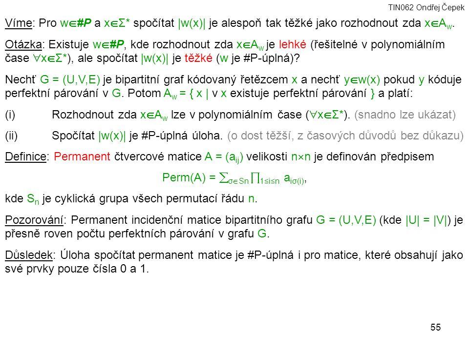 Perm(A) = σSn 1≤i≤n aiσ(i),