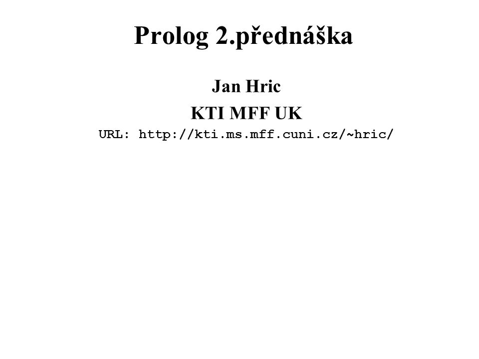 URL: http://kti.ms.mff.cuni.cz/~hric/