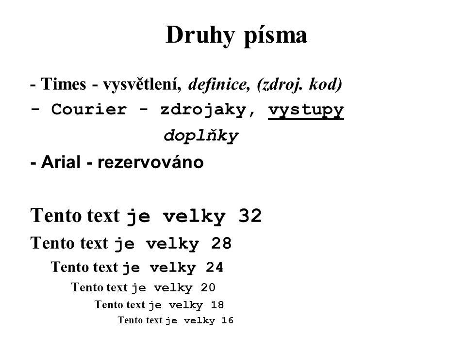 Druhy písma Tento text je velky 32