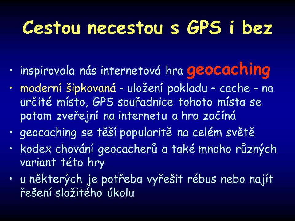Cestou necestou s GPS i bez
