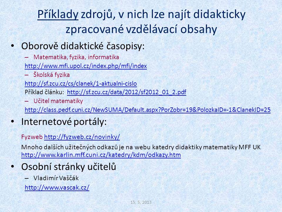 Příklady zdrojů, v nich lze najít didakticky zpracované vzdělávací obsahy