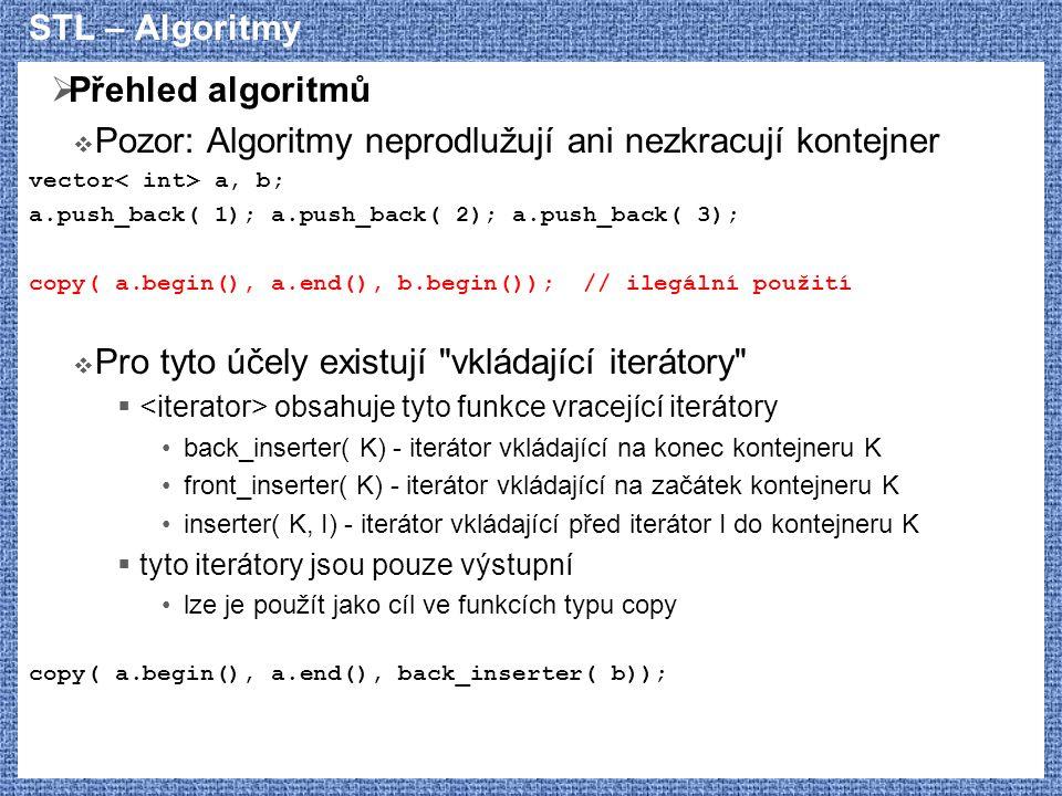 Pozor: Algoritmy neprodlužují ani nezkracují kontejner