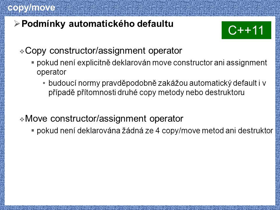 C++11 copy/move Podmínky automatického defaultu