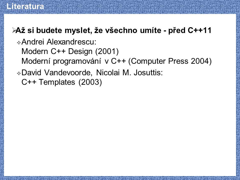 Literatura Až si budete myslet, že všechno umíte - před C++11.