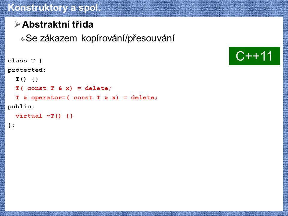C++11 Konstruktory a spol. Abstraktní třída