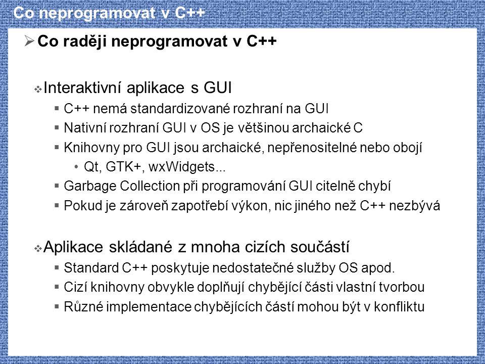 Co raději neprogramovat v C++ Interaktivní aplikace s GUI