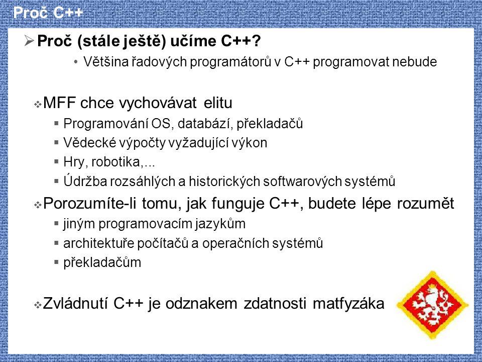 Proč (stále ještě) učíme C++