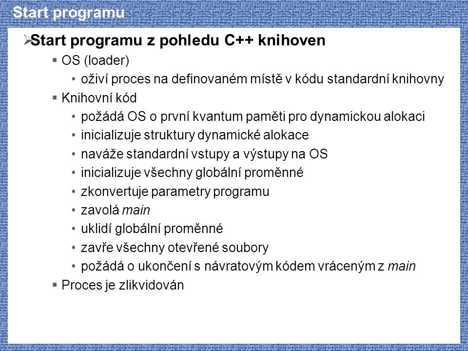 Start programu z pohledu C++ knihoven