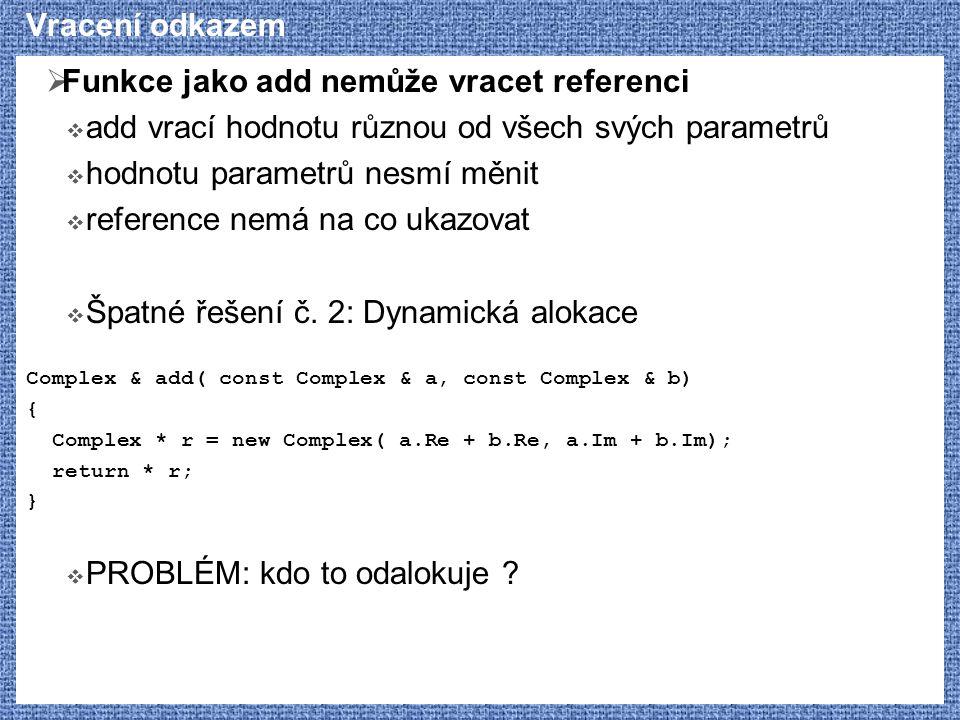 Funkce jako add nemůže vracet referenci