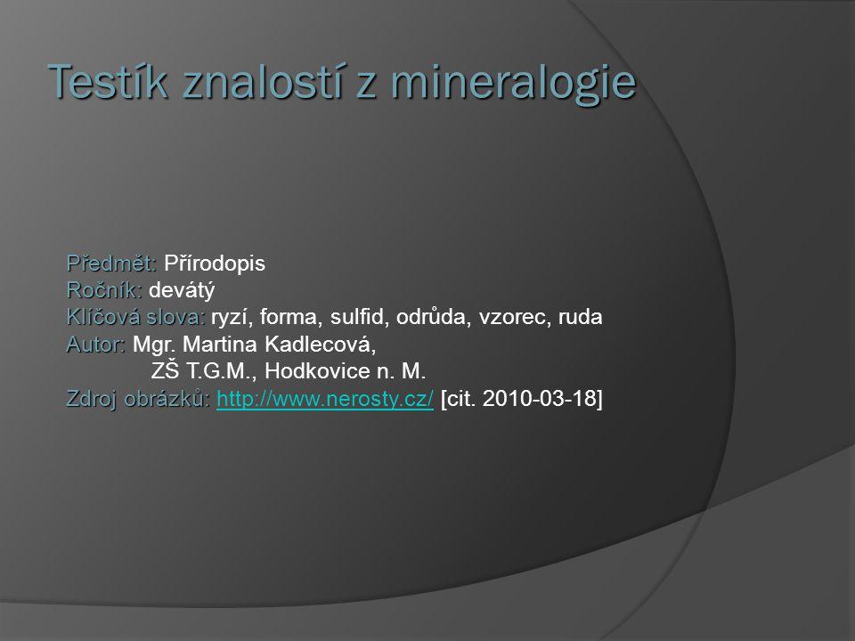 Testík znalostí z mineralogie