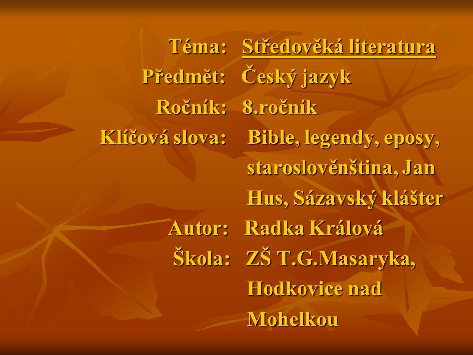 Téma: Středověká literatura