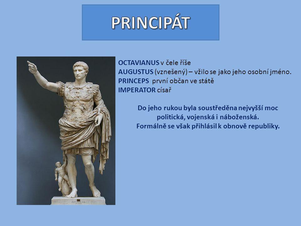 PRINCIPÁT OCTAVIANUS v čele říše