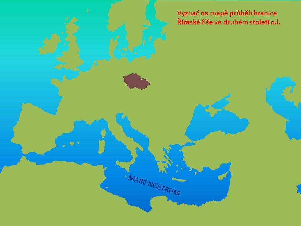 Vyznač na mapě průběh hranice Římské říše ve druhém století n.l.