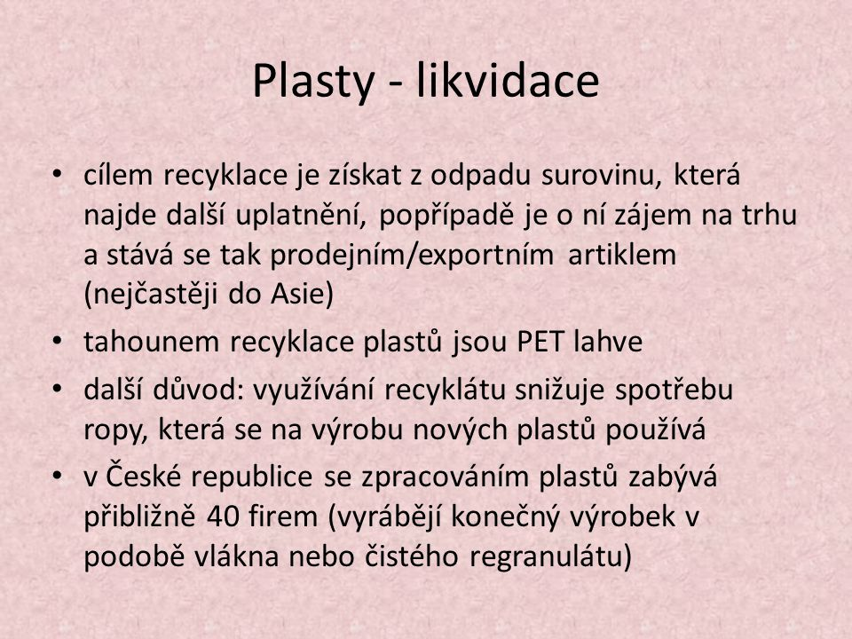 Plasty - likvidace