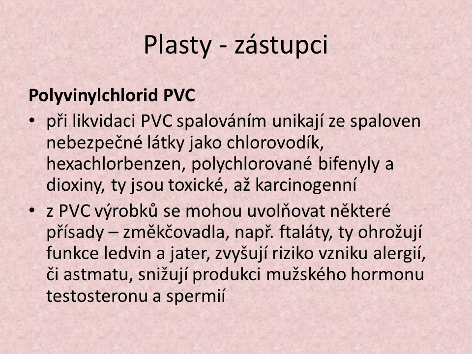 Plasty - zástupci Polyvinylchlorid PVC