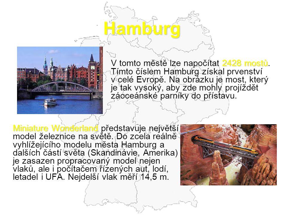 Hamburg V tomto městě lze napočítat 2428 mostů.