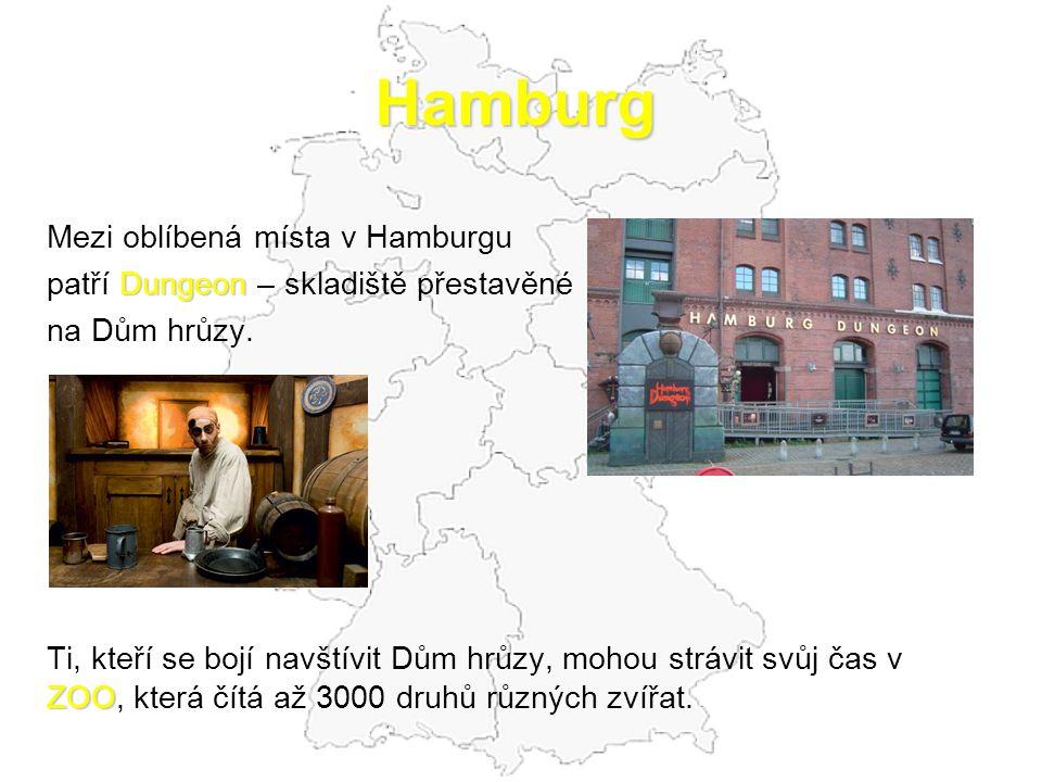 Hamburg Mezi oblíbená místa v Hamburgu