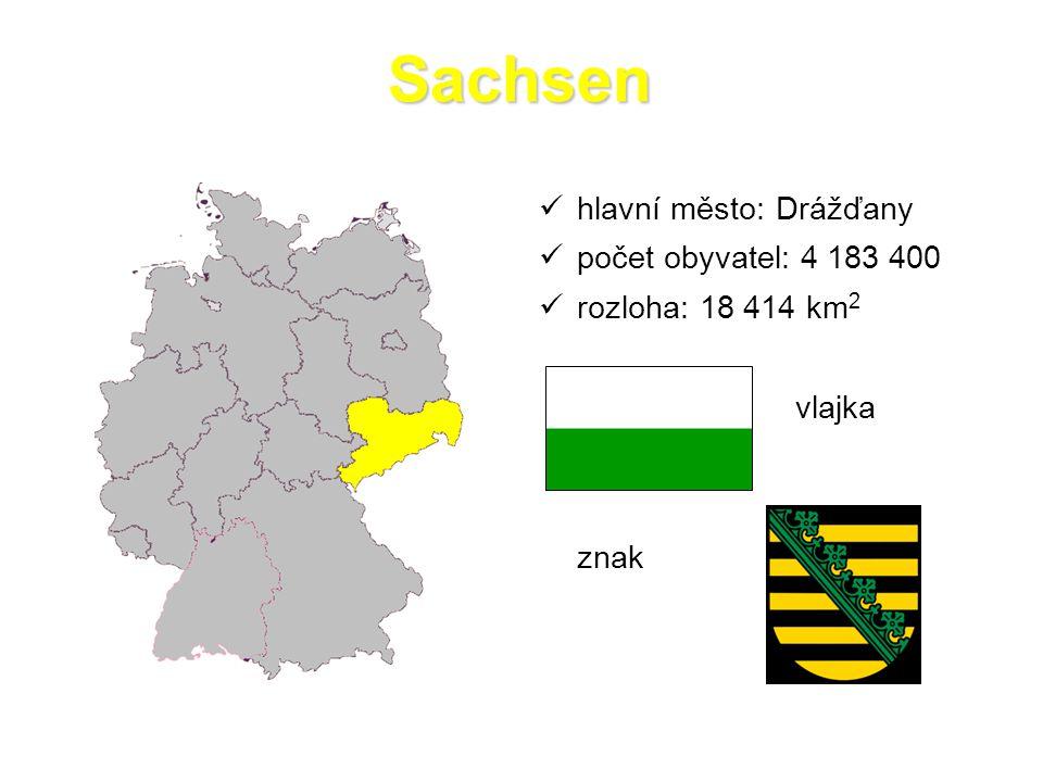 Sachsen hlavní město: Drážďany počet obyvatel: 4 183 400