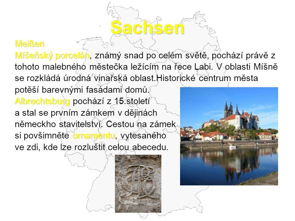 Sachsen Meißen. Míšeňský porcelán, známý snad po celém světě, pochází právě z. tohoto malebného městečka ležícím na řece Labi. V oblasti Míšně.
