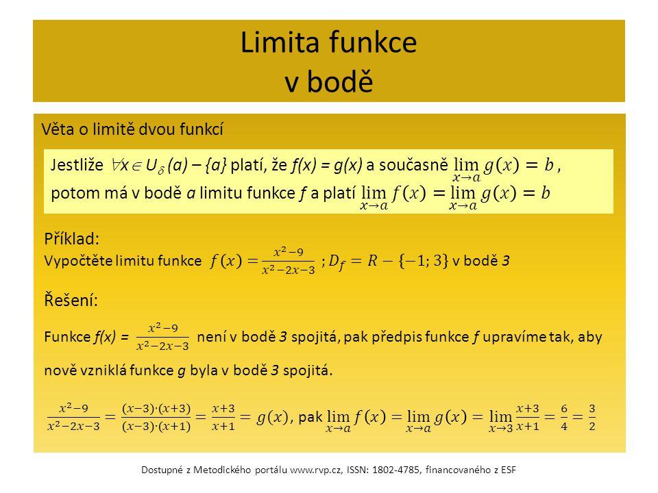 Limita funkce v bodě Věta o limitě dvou funkcí