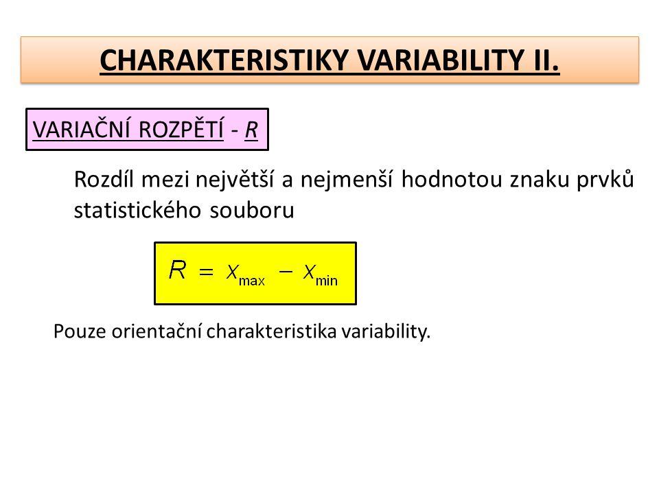 CHARAKTERISTIKY VARIABILITY II.