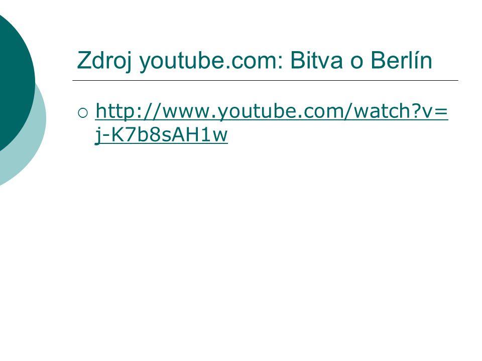 Zdroj youtube.com: Bitva o Berlín