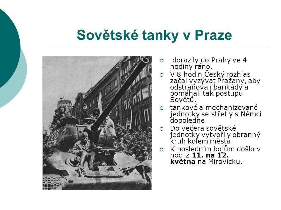 Sovětské tanky v Praze dorazily do Prahy ve 4 hodiny ráno.