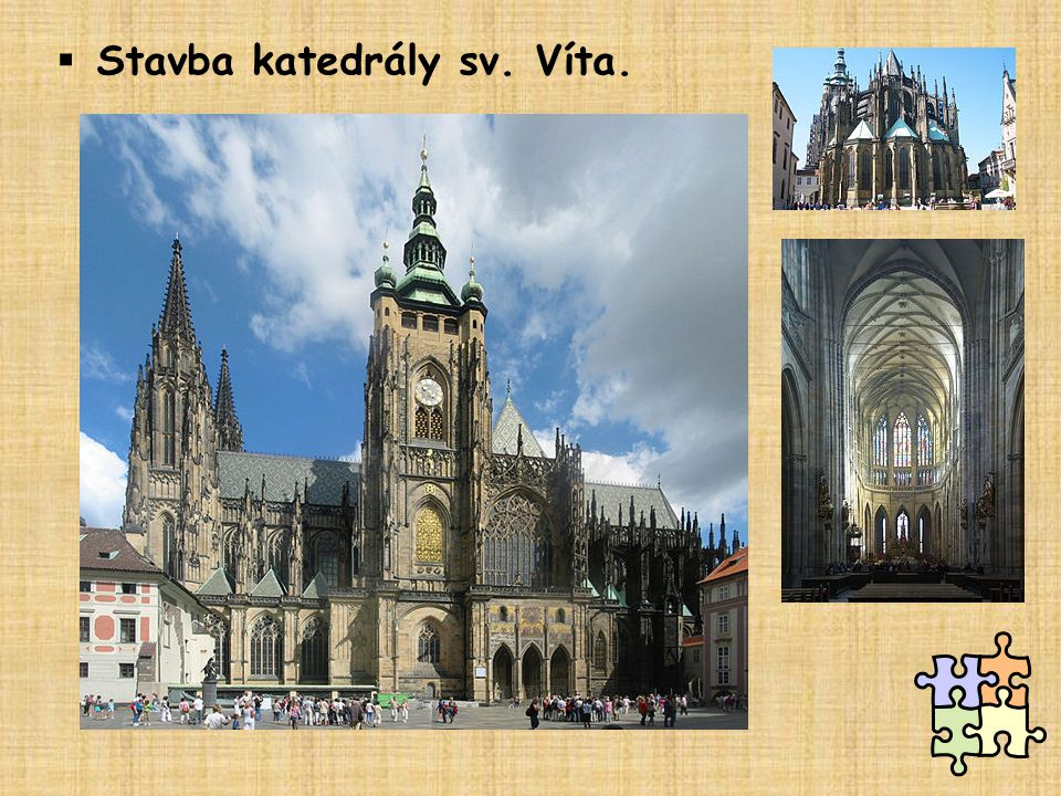 Stavba katedrály sv. Víta.