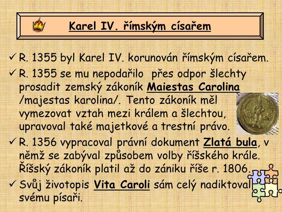 Karel IV. římským císařem