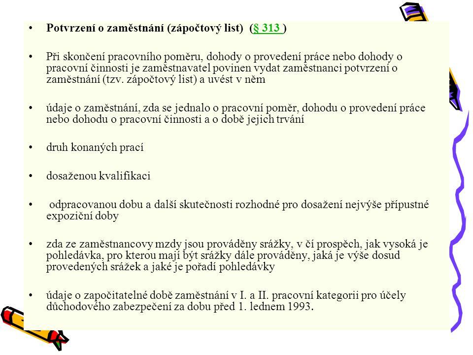 Potvrzení o zaměstnání (zápočtový list) (§ 313 )