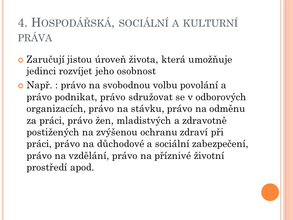 4. Hospodářská, sociální a kulturní práva