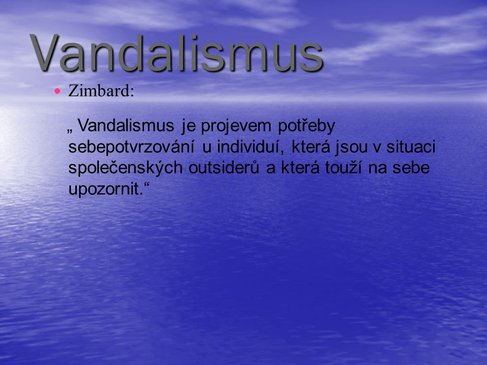 Vandalismus Zimbard: