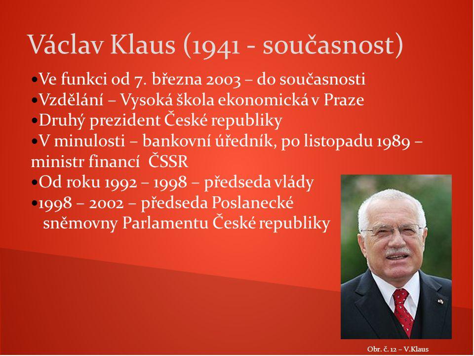 Václav Klaus (1941 - současnost)