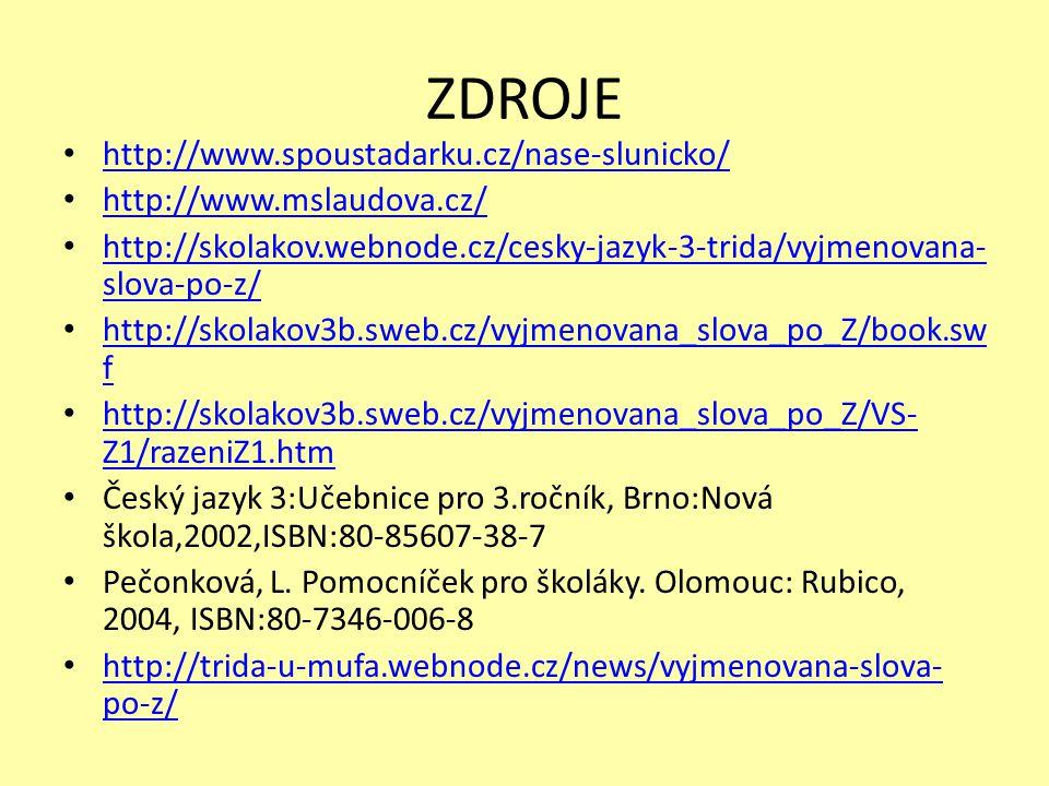 ZDROJE http://www.spoustadarku.cz/nase-slunicko/