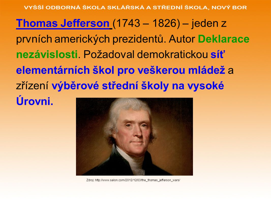 Thomas Jefferson (1743 – 1826) – jeden z