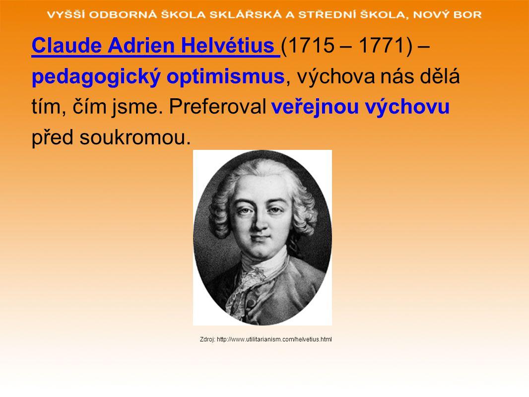 Claude Adrien Helvétius (1715 – 1771) –