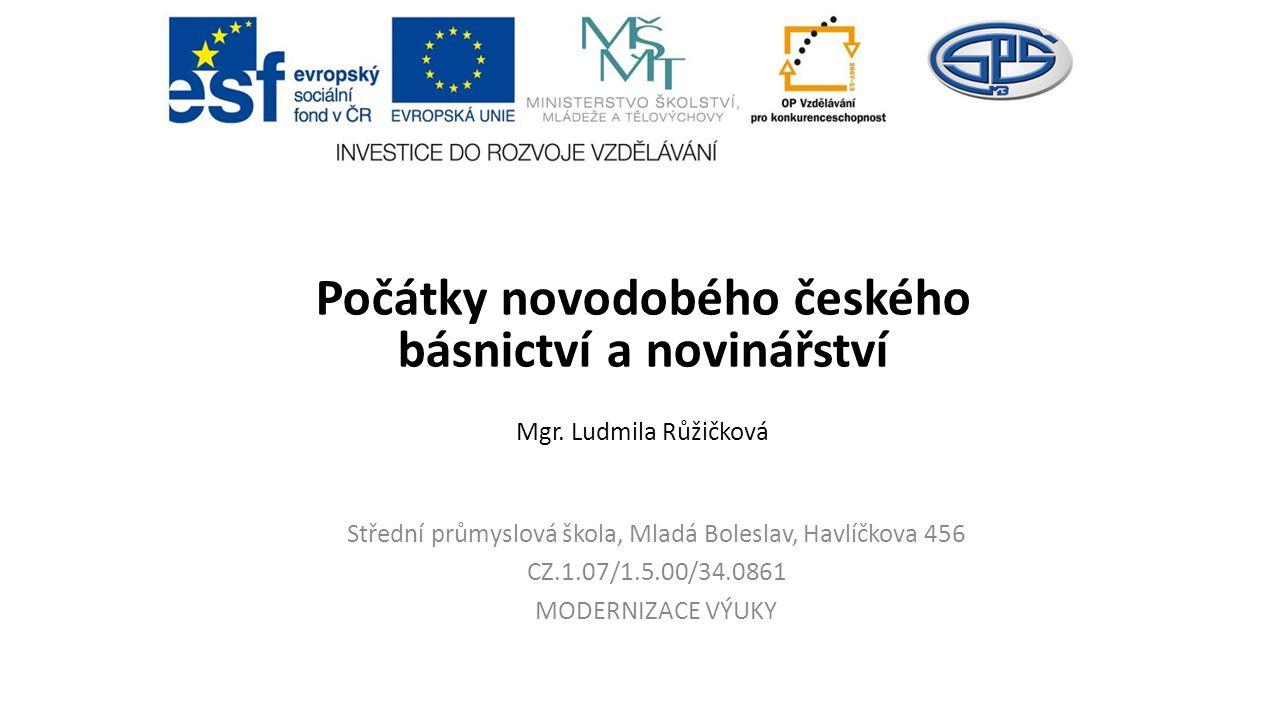 Počátky novodobého českého básnictví a novinářství Mgr