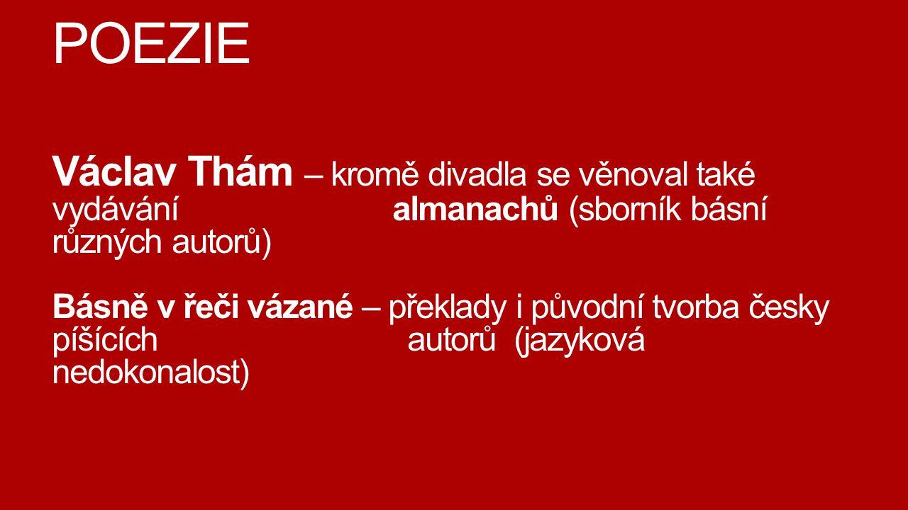 POEZIE Václav Thám – kromě divadla se věnoval také vydávání