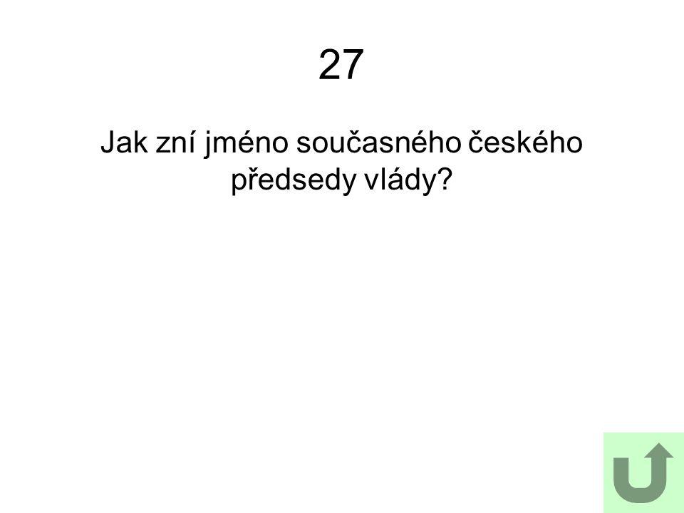 Jak zní jméno současného českého předsedy vlády