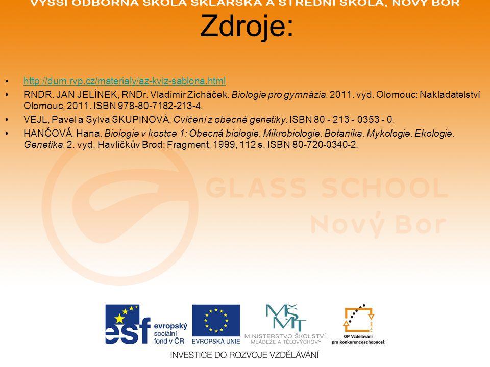 Zdroje: http://dum.rvp.cz/materialy/az-kviz-sablona.html