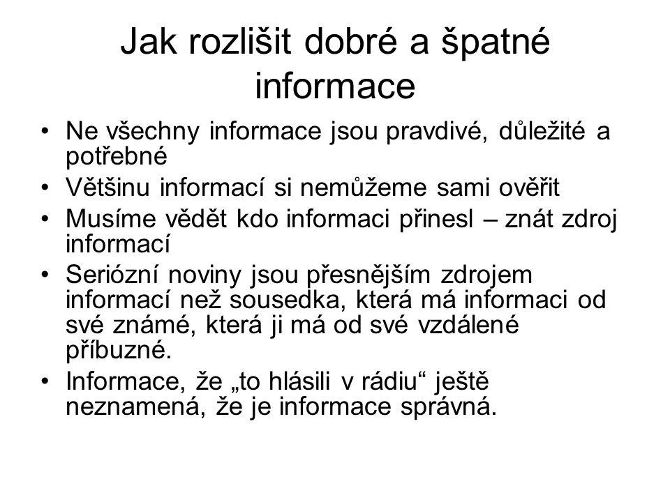 Jak rozlišit dobré a špatné informace