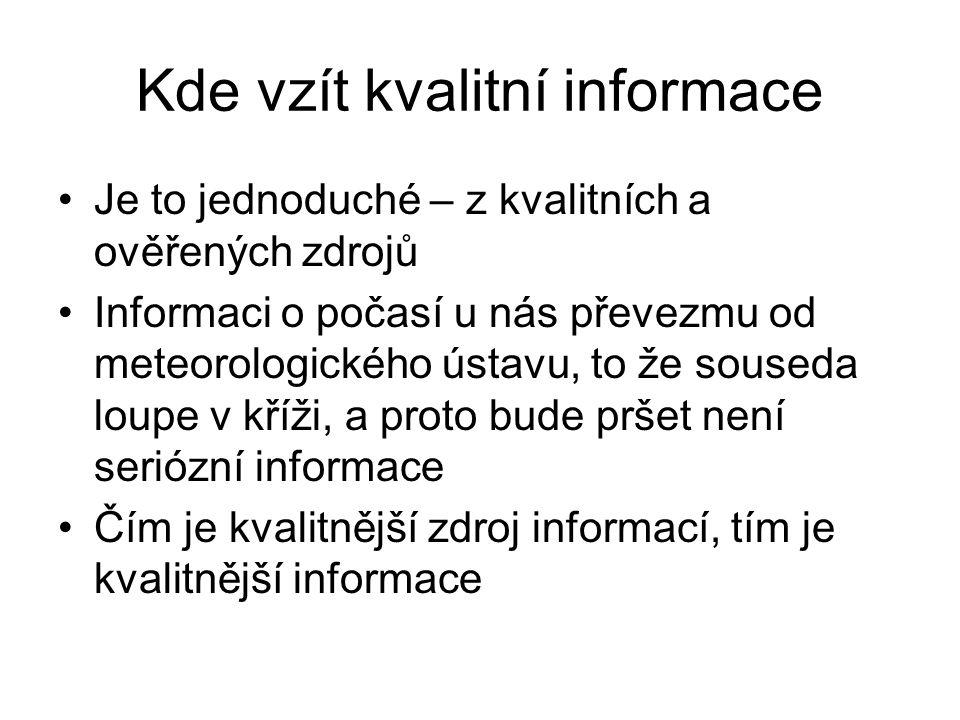 Kde vzít kvalitní informace