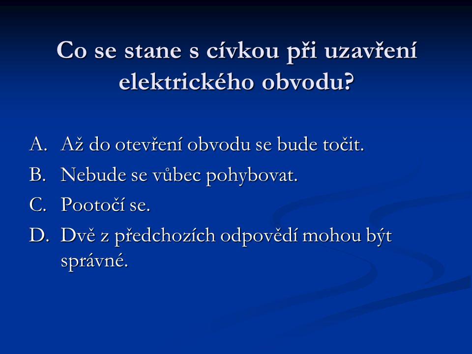 Co se stane s cívkou při uzavření elektrického obvodu