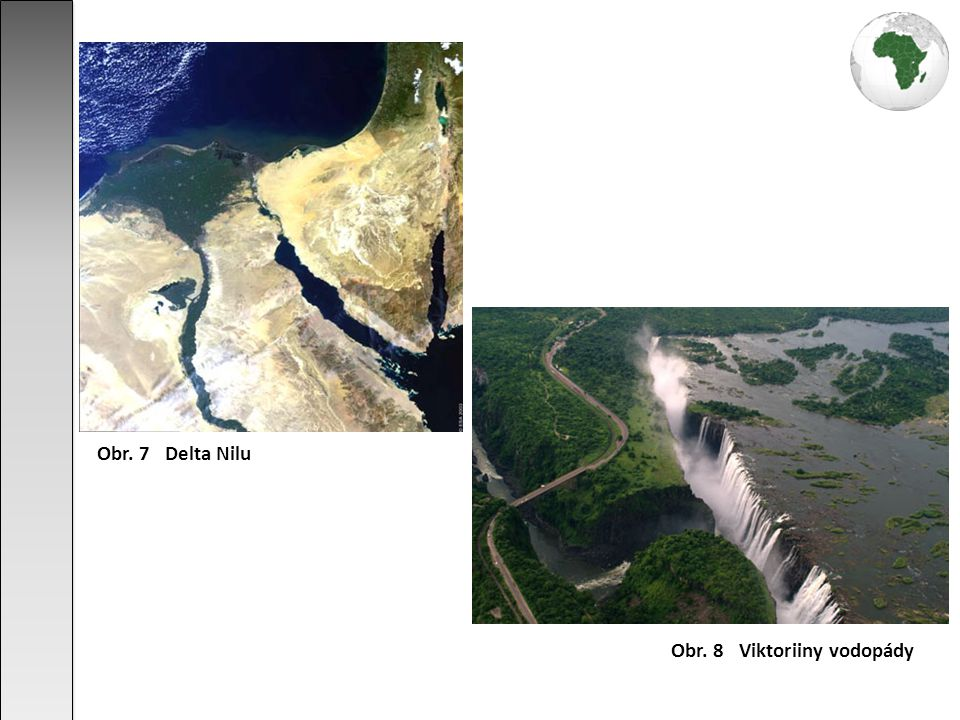 Obr. 8 Viktoriiny vodopády