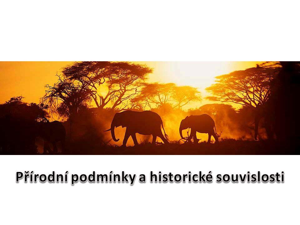 Přírodní podmínky a historické souvislosti