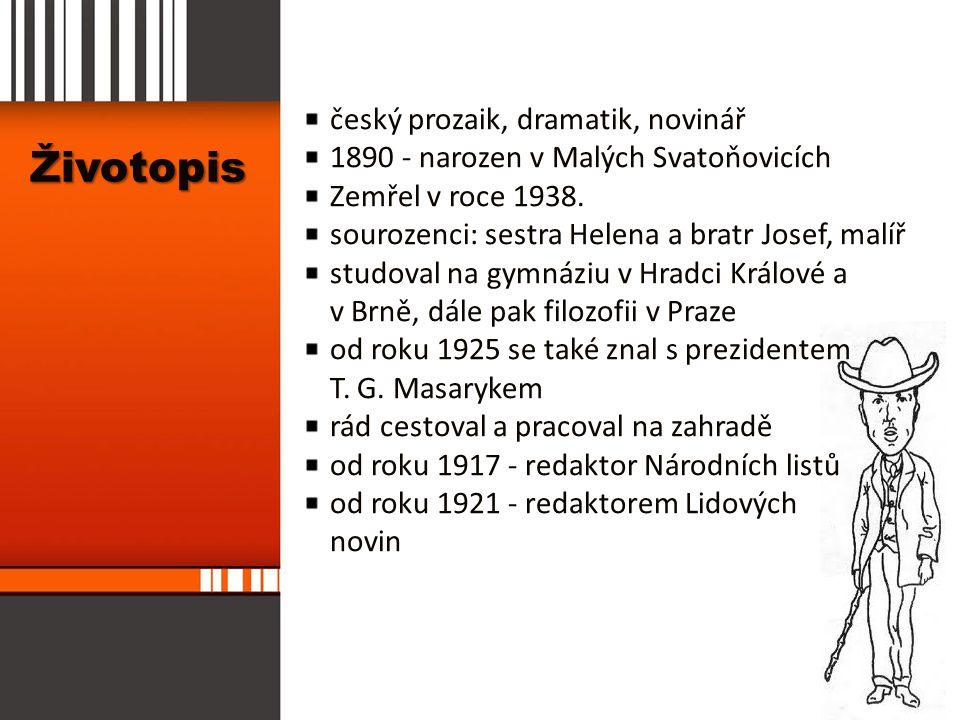 Životopis český prozaik, dramatik, novinář